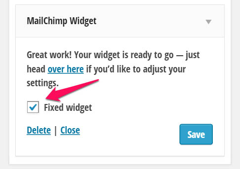 Set fixed widget for email opt-in form