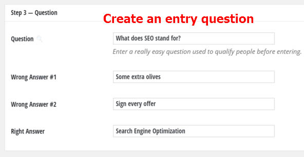 Create a captcha question for your giveaway to eliminate spam emails