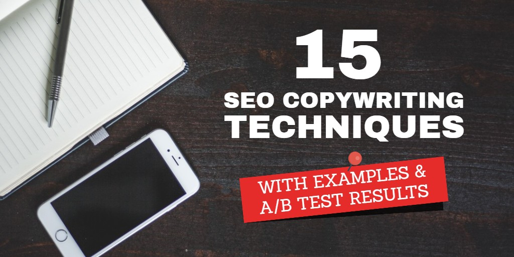 15 Killer SEO Copywriting Tips (With Examples and A/B Tests)