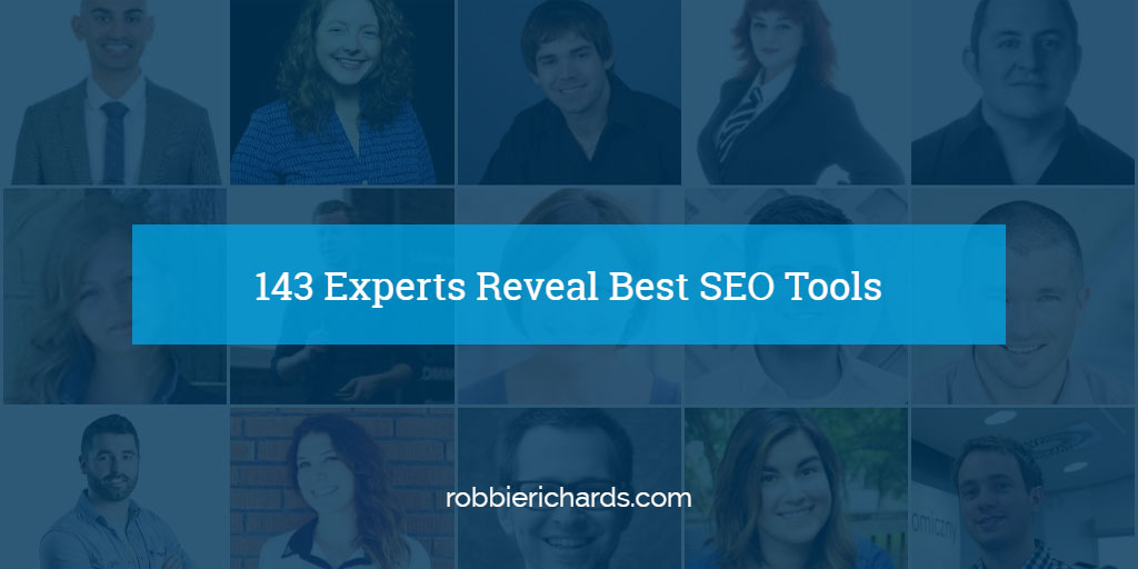 143 Experts Reveal Best SEO Tools