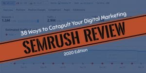 SEMrush review 2020 edition