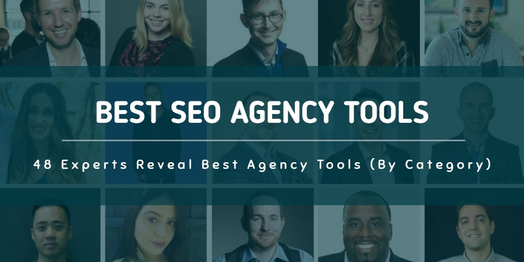 48 Experts Rank Best SEO Software For Agencies (LEADERBOARD Inside)